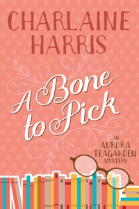 A Bone to Pick - Charlaine Harris pdf download
