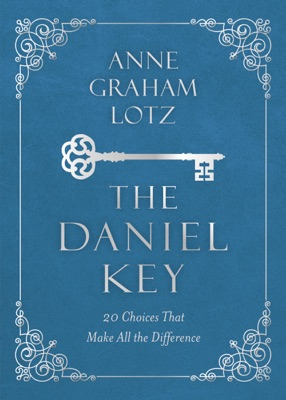 The Daniel Key - Anne Graham Lotz pdf download
