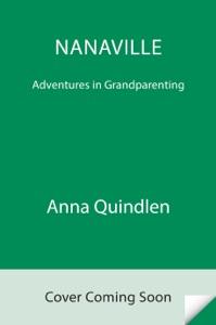 Nanaville - Anna Quindlen pdf download