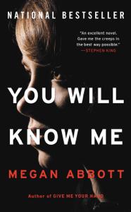 You Will Know Me - Megan Abbott pdf download