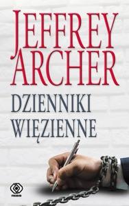 Dzienniki więzienne - Jeffrey Archer pdf download