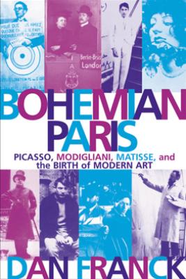 Bohemian Paris - Dan Franck