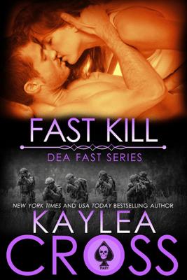 Fast Kill - Kaylea Cross