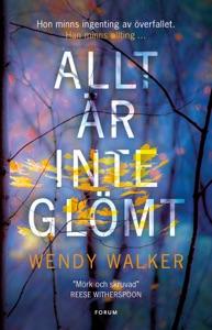 Allt är inte glömt - Wendy Walker pdf download
