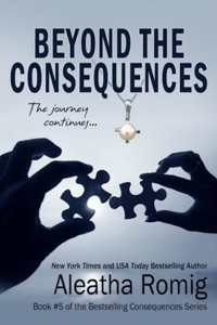Beyond the Consequences - Aleatha Romig & Lisa Aurello pdf download