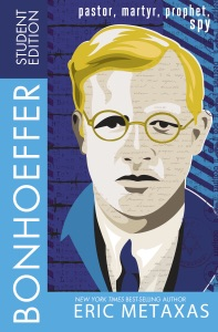 Bonhoeffer Student Edition - Eric Metaxas pdf download