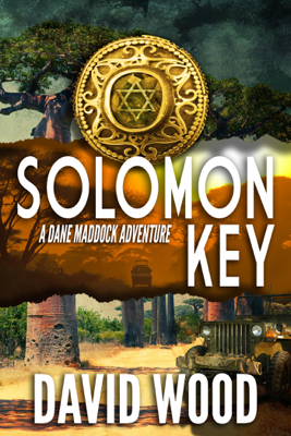 Solomon Key- A Dane Madock Adventure - David Wood
