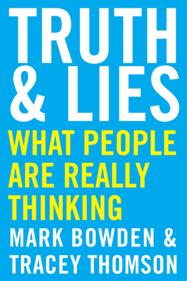 Truth and Lies - Mark Bowden & Tracey Thomson pdf download