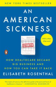 An American Sickness - Elisabeth Rosenthal pdf download