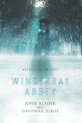 Winterbay Abbey - John Bladek