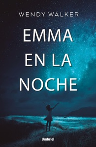 Emma en la noche - Wendy Walker pdf download