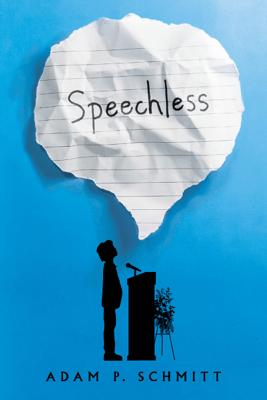 Speechless - Adam P. Schmitt