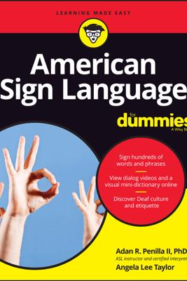 American Sign Language For Dummies with Online Videos - Adan R. Penilla, II & Angela Lee Taylor