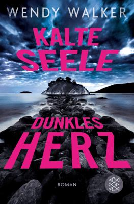 Kalte Seele, dunkles Herz - Wendy Walker pdf download