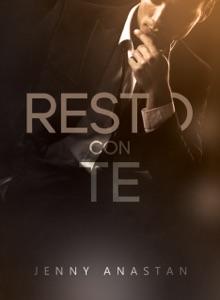 Resto con te - Jenny Anastan pdf download