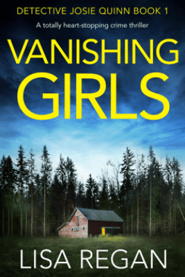 Vanishing Girls - Lisa Regan