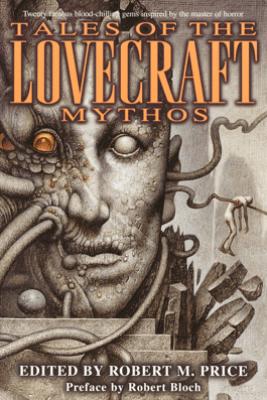 Tales of the Lovecraft Mythos - H. P. Lovecraft, Clark Ashton Smith, Stephen King, Brian Lumley & Robert Bloch