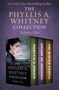 The Phyllis A. Whitney Collection Volume One - Phyllis A. Whitney pdf download