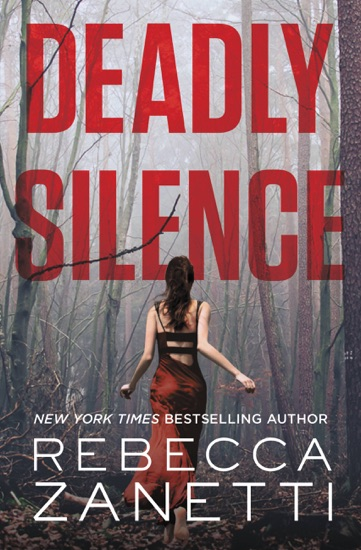 Deadly Silence by Rebecca Zanetti PDF Download