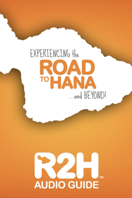 Road to Hana : R2H AUDIO GUIDE - Journey Travel