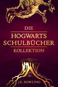 Die Hogwarts Schulbücher Kollektion - J.K. Rowling & Klaus Fritz pdf download