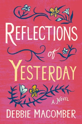 Reflections of Yesterday - Debbie Macomber pdf download