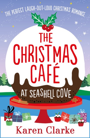 The Christmas Cafe at Seashell Cove - Karen Clarke pdf download