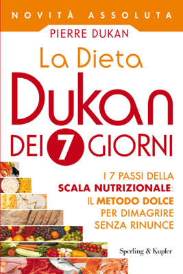 La Dieta Dukan dei 7 giorni - Pierre Dukan pdf download