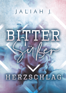 Bittersüßer Herzschlag - Jaliah J. pdf download