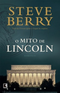 O mito de Lincoln - Steve Berry pdf download
