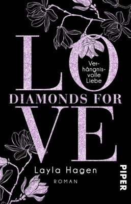 Diamonds For Love – Verhängnisvolle Liebe - Layla Hagen pdf download