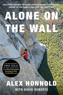 Alone on the Wall (Expanded edition) - Alex Honnold