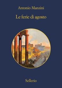 Le ferie di Agosto - Antonio Manzini pdf download