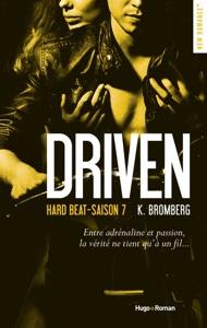 Driven hard beat Saison 7 -Extrait offert- - K. Bromberg pdf download