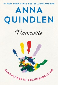 Nanaville - Anna Quindlen pdf download