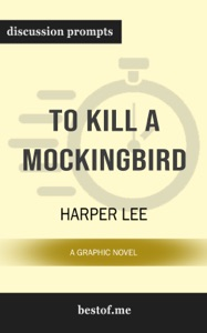 To Kill a Mockingbird: A Graphic Novel by Harper Lee (Discussion Prompts) - bestof.me pdf download