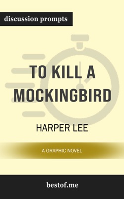 To Kill a Mockingbird: A Graphic Novel by Harper Lee - Harper Lee pdf download