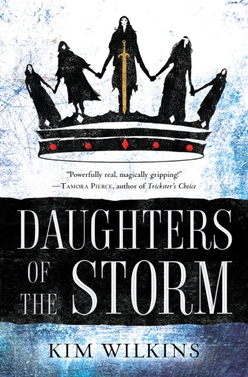 Daughters of the Storm by Kim Wilkins pdf download