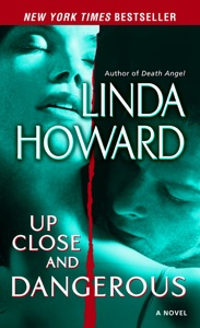Up Close and Dangerous - Linda Howard pdf download