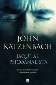 Jaque al psicoanalista - John Katzenbach pdf download