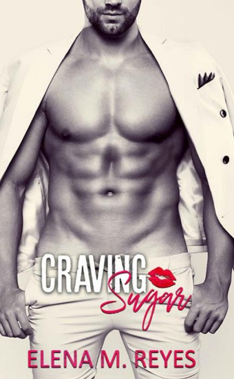 Craving Sugar by Elena M. Reyes PDF Download