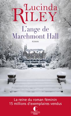L'ange de Marchmont Hall - Lucinda Riley pdf download