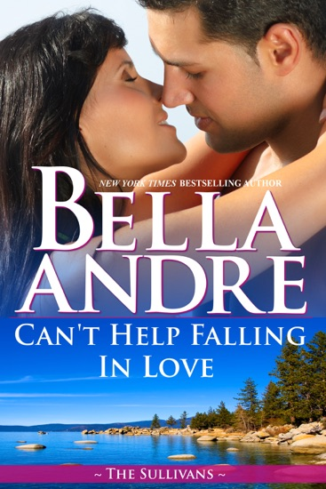 Can't Help Falling in Love by Bella Andre PDF Download