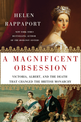 A Magnificent Obsession - Helen Rappaport