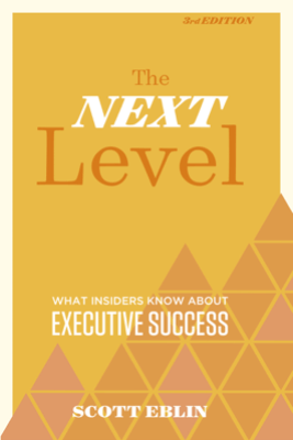 The Next Level, 3rd Edition - Scott Eblin