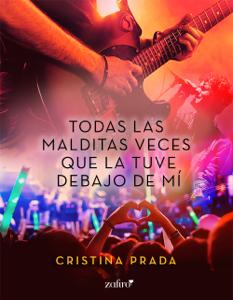 Todas las malditas veces que la tuve debajo de mí - Cristina Prada pdf download