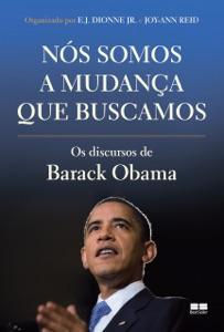 Nós somos a mudança que buscamos - Barack Obama, E. J. Dionne Jr. & Joy-Ann Reid pdf download
