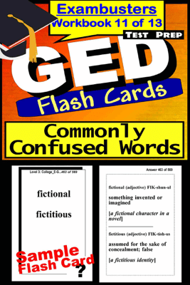 GED Test Prep Commonly Confused Words Review--Exambusters Flash Cards--Workbook 11 of 13 - GED Exambusters