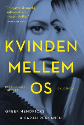 Kvinden mellem os - Greer Hendricks & Sarah Pekkanen pdf download