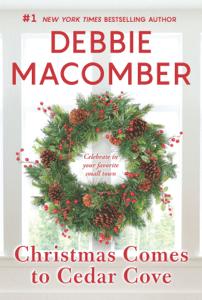 Christmas Comes to Cedar Cove - Debbie Macomber pdf download